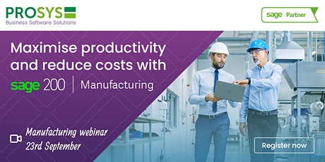 Maximise productivity and reduce costs with Sage 200 Manufacturing tickets