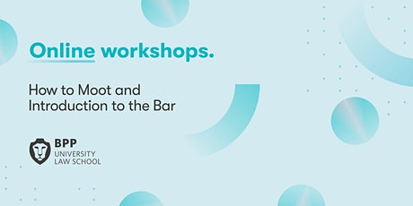 How to Moot and Introduction to the Bar tickets