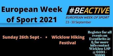 European Week of Sport - Wicklow Hiking Festival tickets