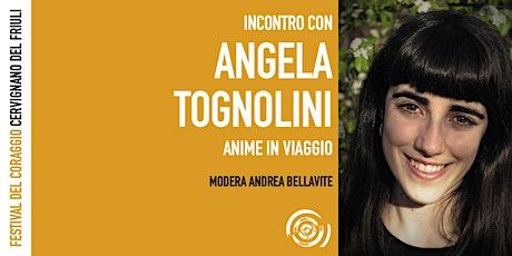 Angela Tognolini al Festival del Coraggio biglietti