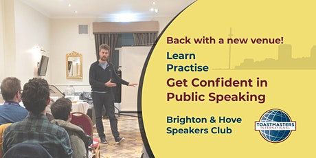 Brighton & Hove Speakers - Learn and Practise Public Speaking (FREE) tickets