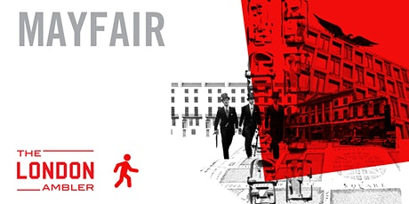 MAYFAIR - Architecture & Change Amidst The High Life (301021) tickets