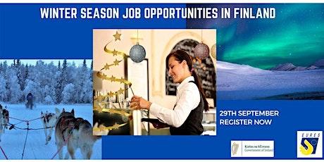 Winter Season Job Opportunities in Finland tickets