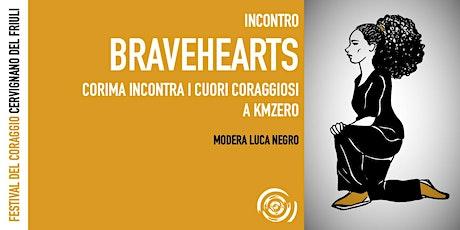 Bravehearts. Corima incontra i cuori coraggiosi a km0 biglietti