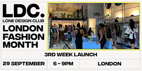 Lone Design Club Final Launch Party | London Fashion Month Pop Up tickets