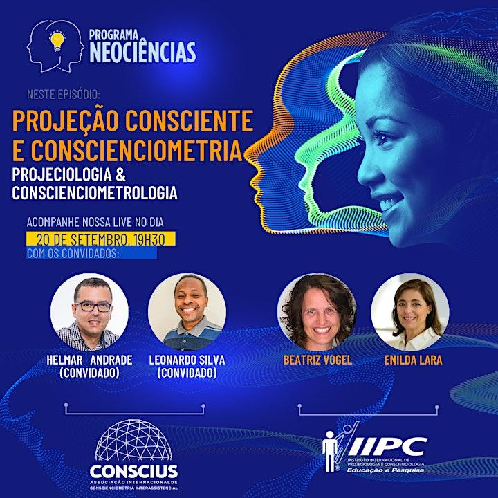 Imagem do evento Neociências: Projeção Consciente e Conscienciometria (IIPC & CONSCIUS)