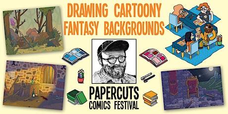 Workshop: Drawing cartoony fantasy backgrounds (Papercuts Comics Festival) tickets