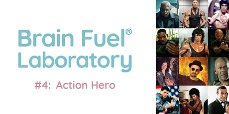 Brain Fuel Laboratory #4 - ACTION HEROES tickets