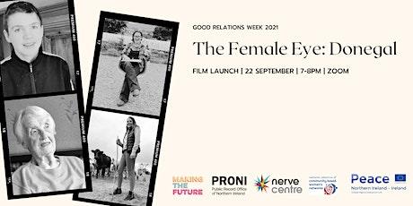 The Female Eye: Film Launch tickets