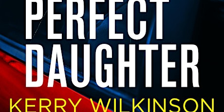 NATIONAL LIBRARIES WEEK: Meet the Author – Kerry Wilkinson tickets