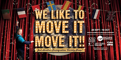 WE LIKE TO MOVE IT MOVE IT: Just Another Immigration Variety Show tickets