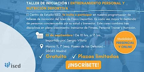 Taller de Iniciación Entrenamiento Personal y Nutrición Deportiva 22 Sept boletos