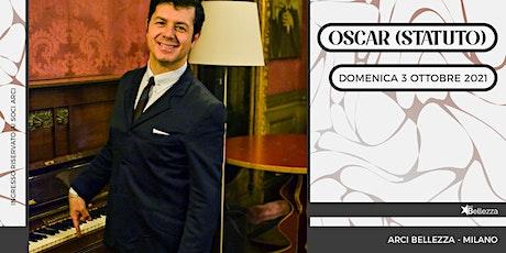 Oscar (Statuto) in concerto biglietti