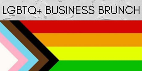 LGBTQ+ Business Brunch tickets