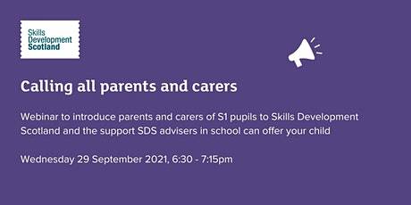 Introduction to Skills Development Scotland for parents/carers of S1 pupils tickets