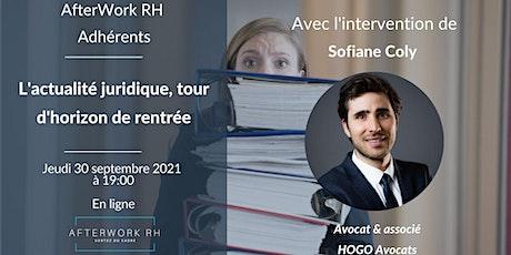 AfterWork RH Adhérents - L'actualité juridique, tour d'horizon de rentrée billets