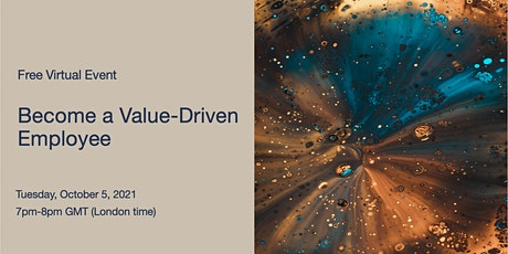 Become a Value-Driven Employee tickets