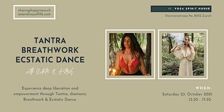 Experience deep Liberation & Empowerment through Tantra, Breathwork & Dance tickets