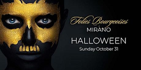 Folies Bourgeoises back to Mirano - Halloween 2021 billets
