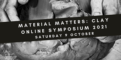 Material Matters: Clay symposium tickets