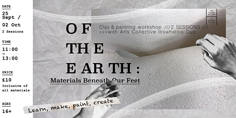 OF THE EARTH: Materials Beneath Our Feet tickets