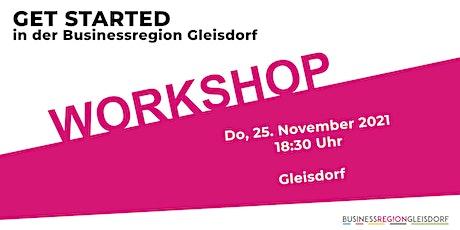 GET STARTED in der Businessregion Gleisdorf - WORKSHOP Tickets