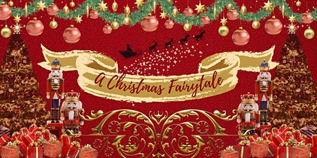 A Christmas Fairytale 2pm-4pm tickets