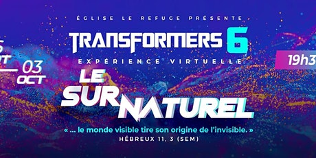 Transformers 6 - Conférence 3 jours tickets