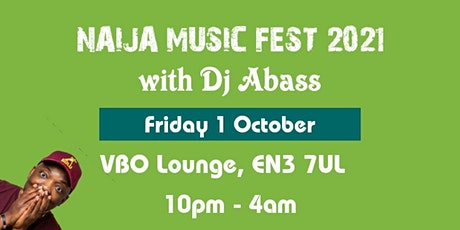 Naija Music Fest with DJ Abass on October 1 tickets