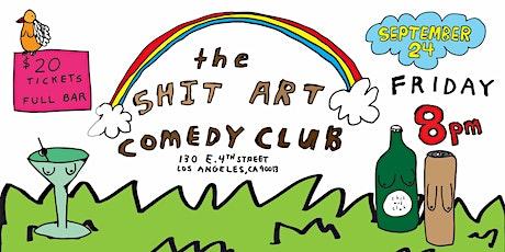 Shit Art Comedy Club in DTLA tickets