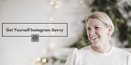 Get Yourself Instagram Savvy tickets