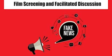 Fake News Community Conversation - film screening + discussion tickets