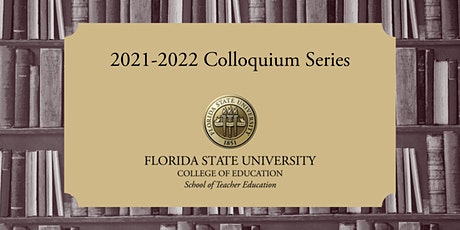 School of Teacher Education Research Colloquium - 9/17/21 tickets
