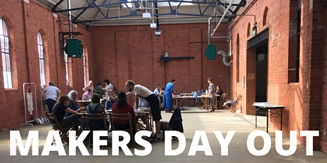 Makers Day Out tickets