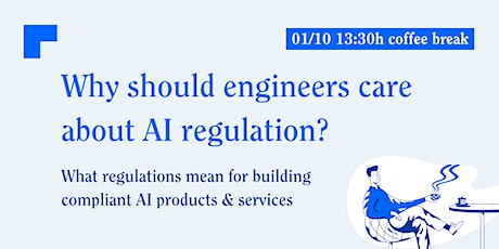 AI coffee break ☕️: Why should engineers care about AI regulation? tickets