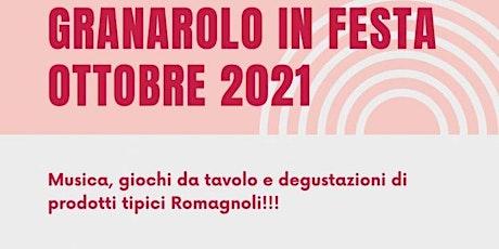 GRANAROLO IN FESTA 7-8-9 CADRIANO biglietti
