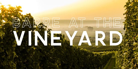 Barre at the Vineyard tickets