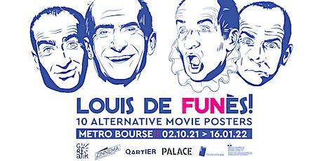 Louis de FUNès! 10 alternative movie posters - Vernissage + Riso workshop tickets