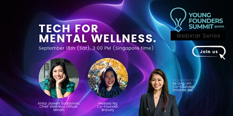Technology for the Future of Mental Wellness   Young Founders Summit Series tickets