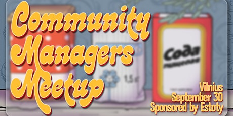 Community Managers Meetup in Vilnius tickets