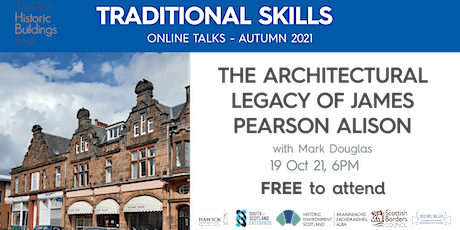The Architectural Legacy of James Pearson Alison - Jedburgh & Hawick CARS tickets
