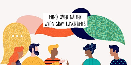 Mind Over Natter: Getting productive and feeling good tickets