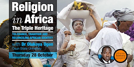 African Religion - The Triple Heritage tickets