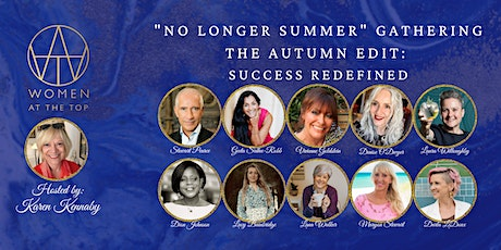 """""""No Longer Summer"""" Gathering - The Autumn Edit: Success Redefined tickets"""
