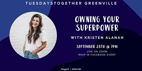 September Meeting: Owning Your Superpower with Kristen Alanah tickets