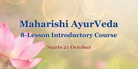 Maharishi AyurVeda 8-Lesson Introductory Course tickets
