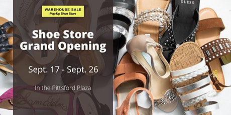 Warehouse Sale Pop-Up Shoe Store 10 Days Only! Pittsford, NY tickets
