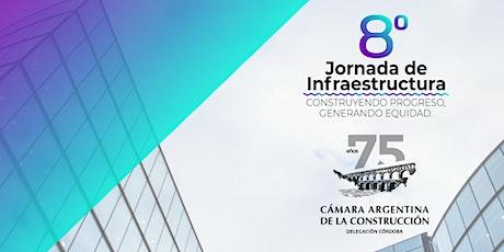 """8va. Jornada de Infraestructura """"Construyendo progreso, generando equidad"""" entradas"""