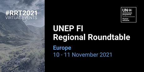 UNEP FI Regional Roundtable Europe 2021 tickets