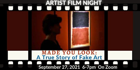 Artist Film Night Discussion: Made You Look: A True Story of Fake Art tickets